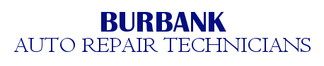 Burbank Auto Repair Technicians